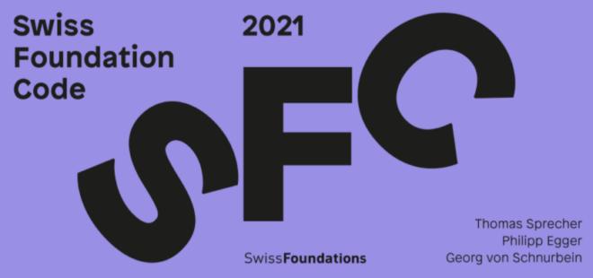 Das Schweizer Taschenmesser für die Gründung und Führung von Stiftungen: Der Swiss Foundation Code 2021
