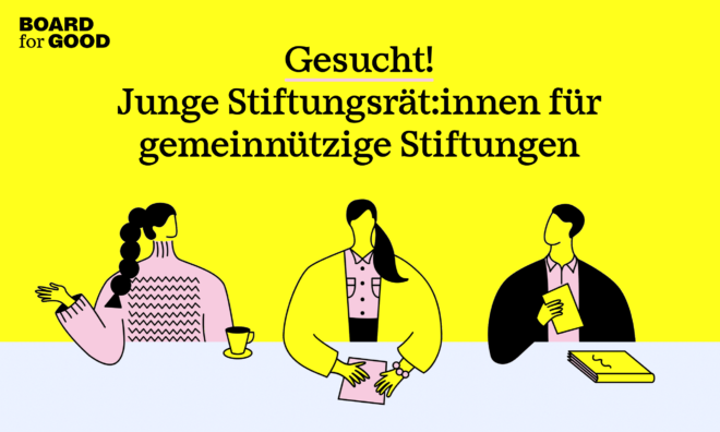 Gesucht: Junge Stiftungsrätinnen und Stiftungsräte
